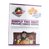 """Simply the Best: Pressure Cooker Recipes"" Cookbook"