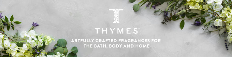 Thymes - artfully crafted fragrances for the home