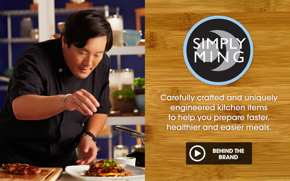 Simply Ming. Carefully crafter and uniquely engineered kitchen items to help you prepare faster, healthier and easier meals. Ming Tsai is seasoning a plate of food.