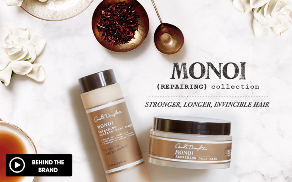 Carols Daughter Monoi repairing collection. Stronger, longer, invincible hair. sulfate-free shampoo and repairing hair mask.