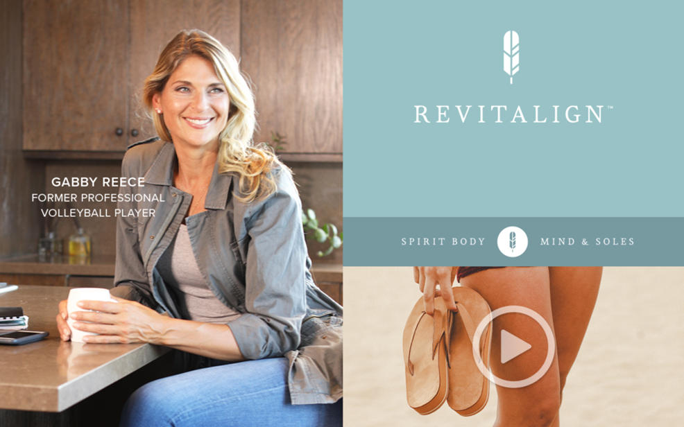Revitalign. Spirit, Body, Mind & Soles. Gabby Reece. Former professional volleyball player.