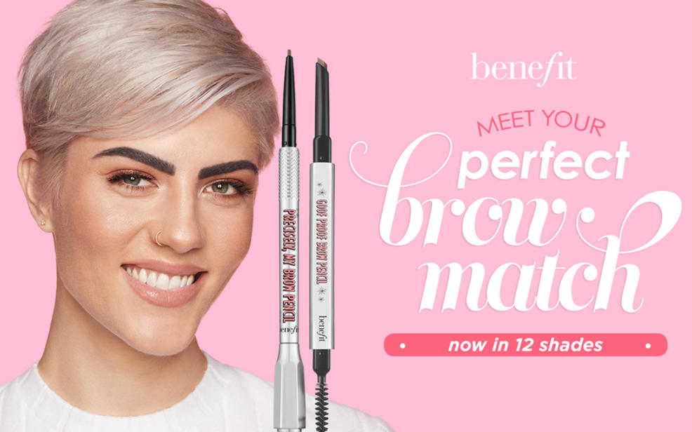 Benefit. Meet your perfect brow match. Now in 12 shades.