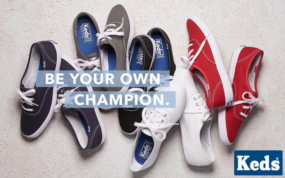 8564d29e0f4 be your own champion. keds registered. ladies first since 1916 trademarked.