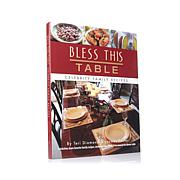 """""""Bless This Table"""" by Teri Diamond and Jaymes Foster"""