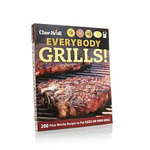 "Char-Broil ""Everybody Grills!"" Cookbook"