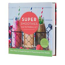 Nutribullet Smoothie Recipe Book with 75+ Recipes