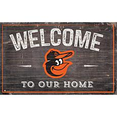 Baltimore Orioles Welcome To Our Home Sign 11x19