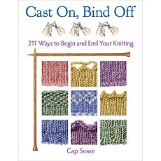 """Cast On, Bind Off"" Book by Cap Sease"