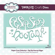Creative Expressions Paper Cuts Collection - Sip Sip Hooray Edger