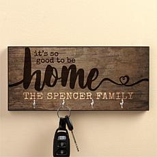 It's So Good To Be Home Personalized Key Hanger