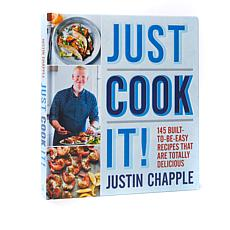 "Justin Chapple ""Just Cook It!"" Cookbook"
