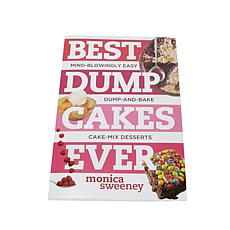"Monica Sweeney ""Best Dump Cakes Ever"" Cookbook"