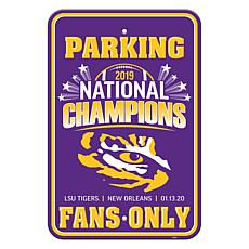 NCAA LSU Tigers National Champions 2019 Parking Sign