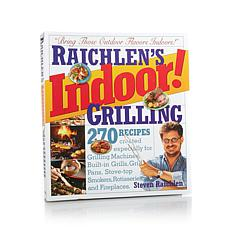 Steven Raichlen Indoor Grilling Cookbook