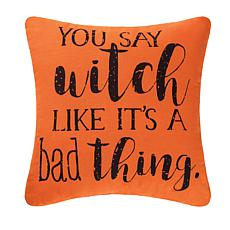 You Say Witch Pillow