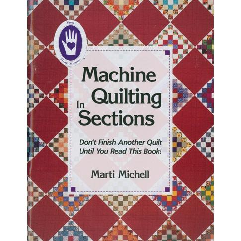 Marti Michell Books - Machine Quilting In Sections
