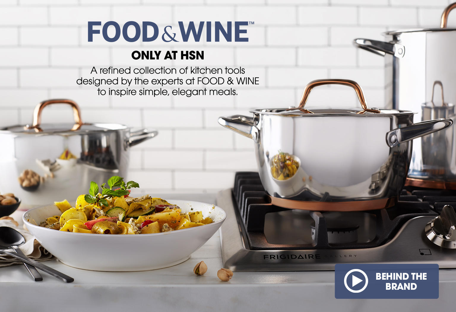 Food & Wine logo. Only at HSN. A refined collection of kitchen tools designed by the experts at food & wine to inspire simple, elegant meals