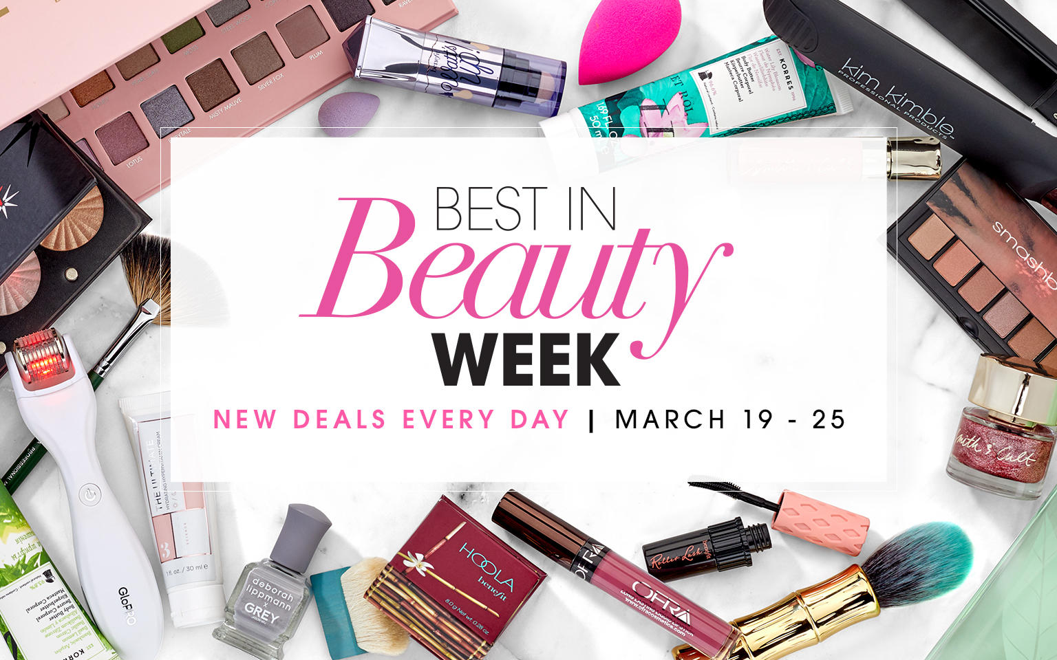 Best in Beauty Week. New Deals Every Day. March 19-25