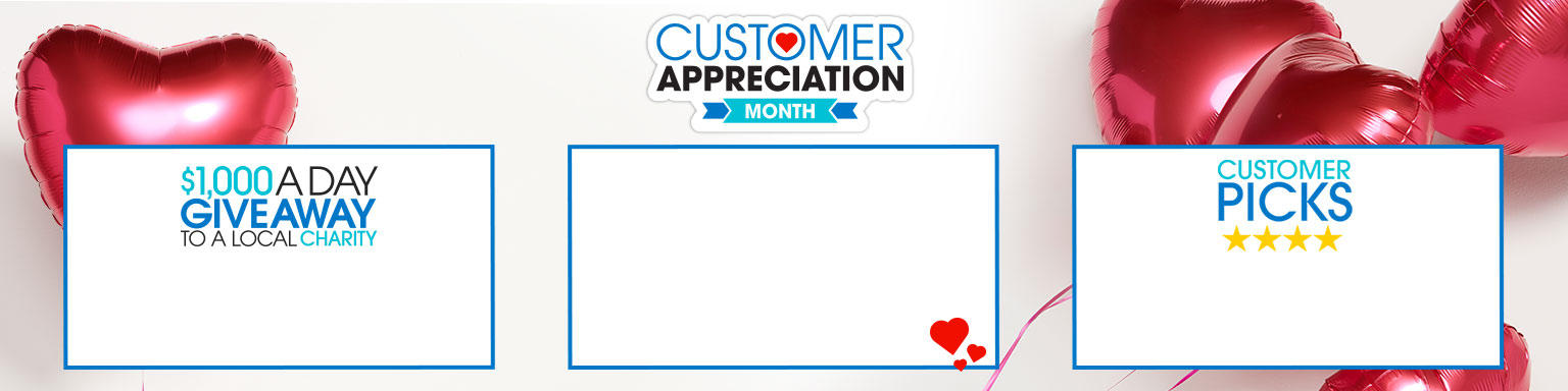 $1,000 a day giveaway to a local charity, customer appreciation month, and customer picks canvas