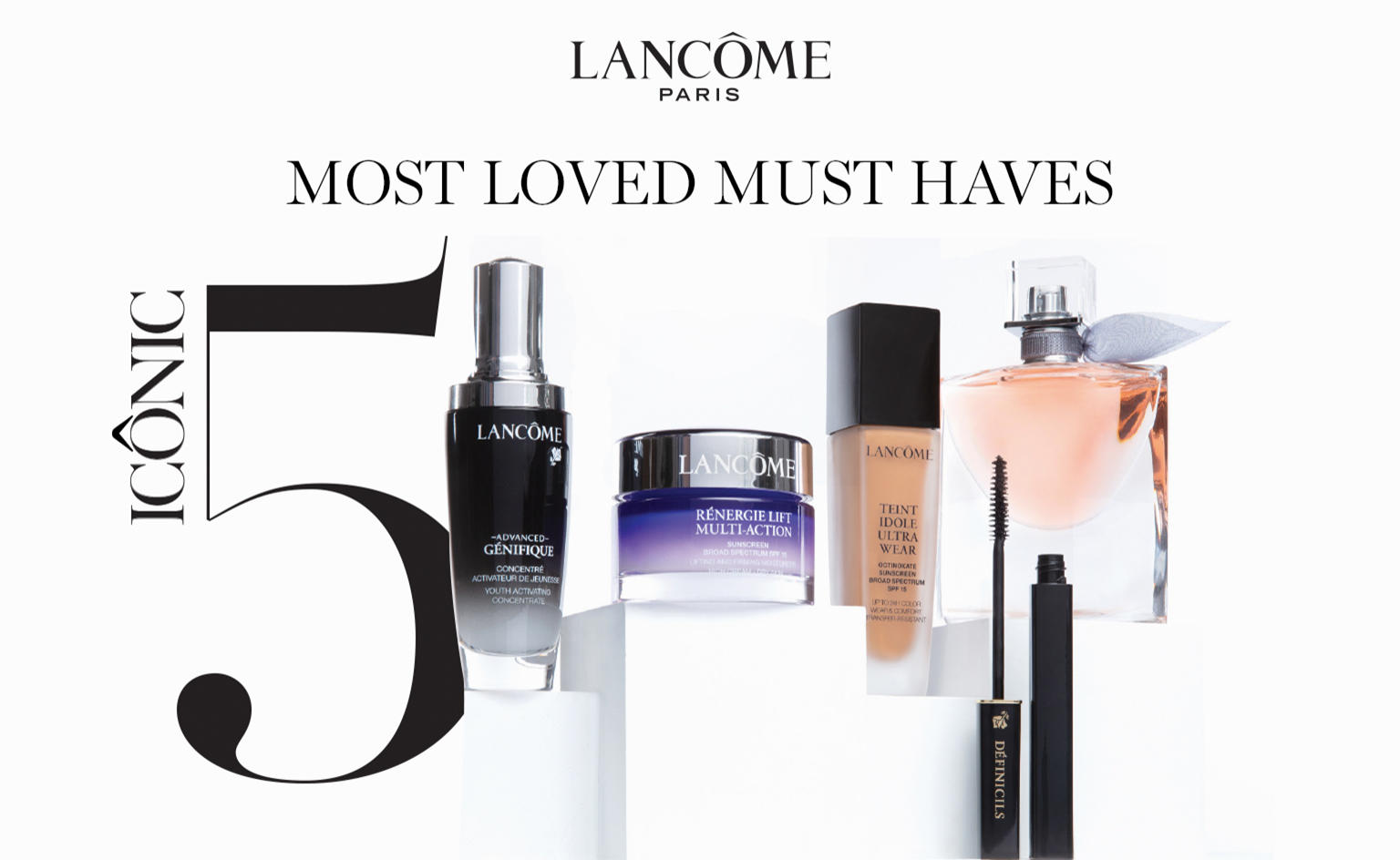 Lancome Paris. Most loved must haves. Iconic 5.